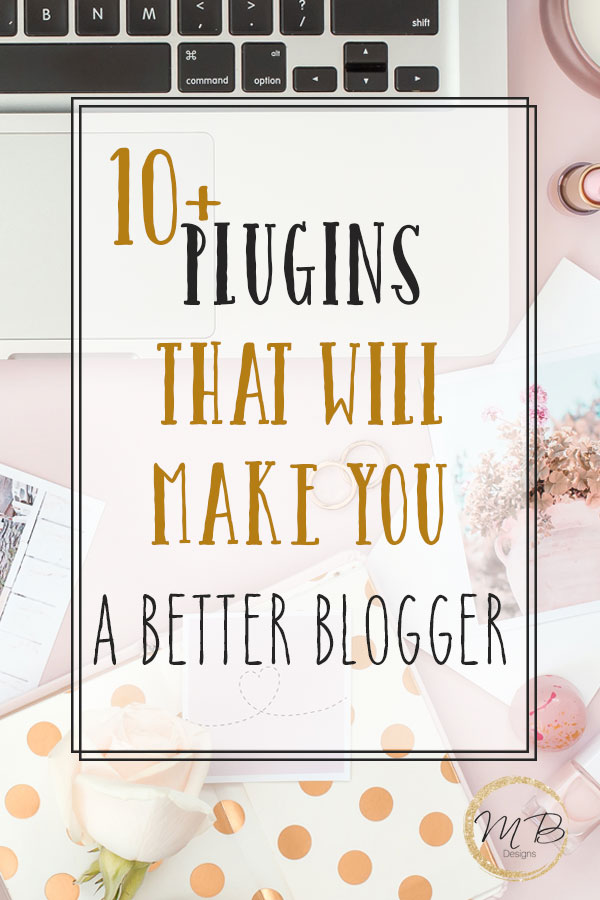 Top 10 Plugins to Help You Become a Better Blogger