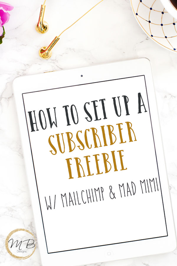 Need help gaining new email subscribers? These tips on how to set up a subscriber freebie with Mailchimp and Mad Mimi will save you tons of time. The best way to grow your blog is to ensure that you have an email list and to have multiple optin opportunities for your readers to sign up for your list.