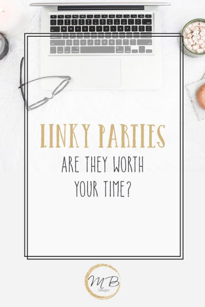 Networking by linking up to linky parties can be very time consuming, are they worth your time? Can they help grow your blog?