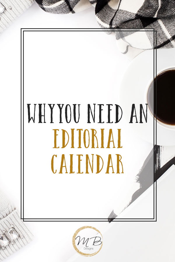 Why You Need an Editorial Calendar to Grow Your Blog