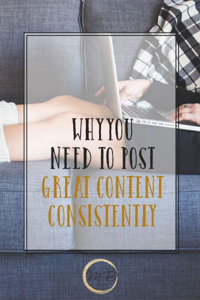 No blogger who is successful decided to post whenever they felt like it - Why You Need To Post Great Content Consistently to be awesome