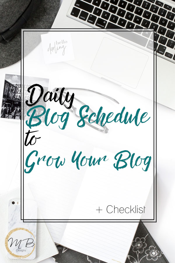 Daily Blog Schedule to Grow Your Blog