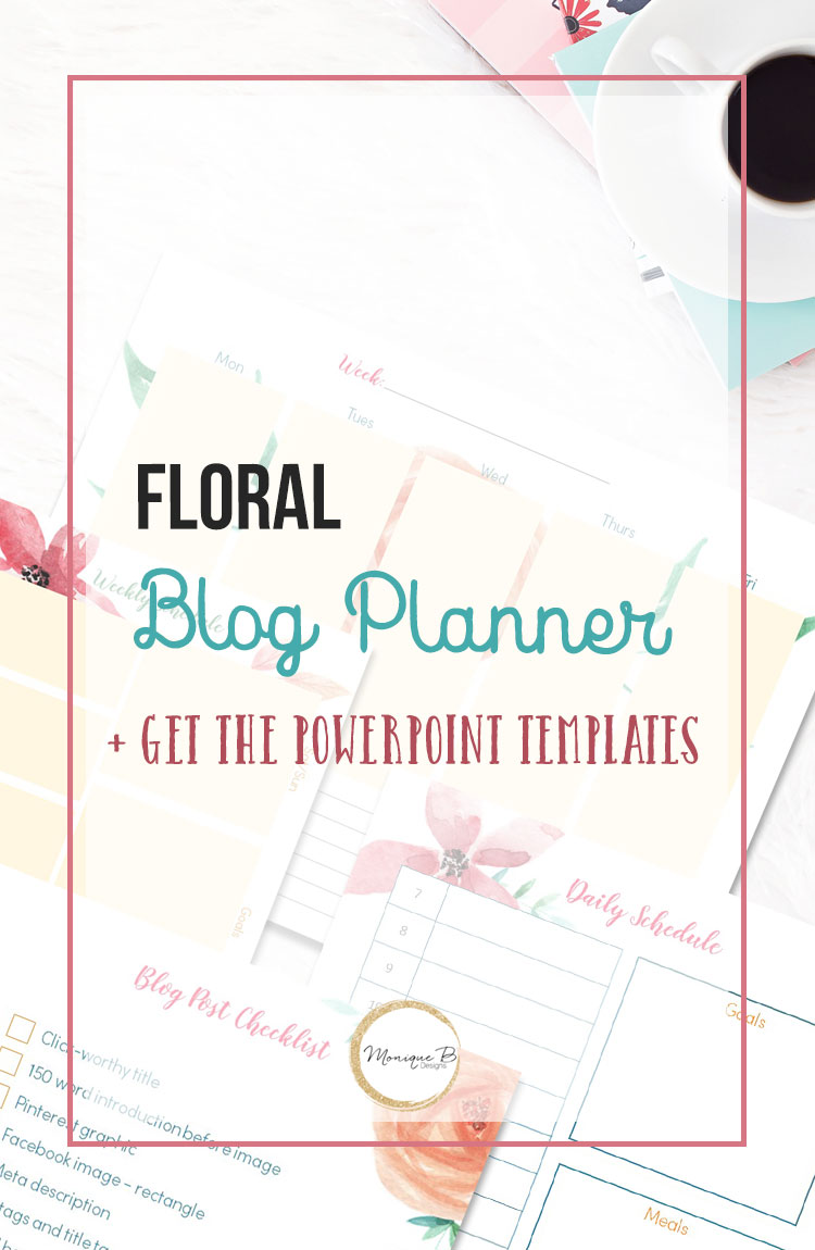 Need a gorgeous blog planner? Try this one. Not what you're looking for? You can edit it and make it your own. Not sure how to make your printables looks good? Get amazing tips on how to use the Floral Blog Planner and the PowerPoint Templates and make your printables pretty.