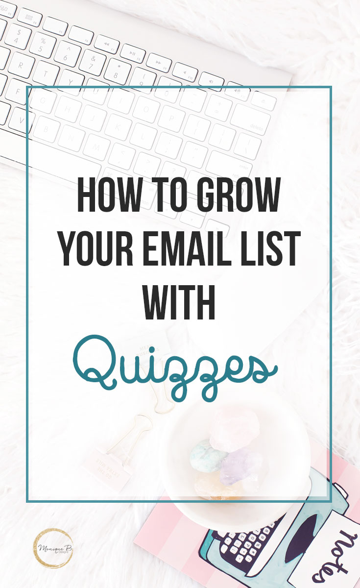 How to Grow Your Email List with Quizzes